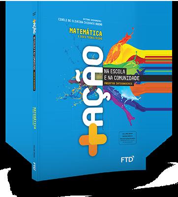 Livro Matemática +Ação Projetos Integradores PNLD 2021