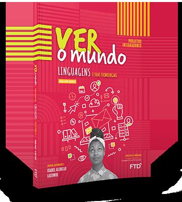 Livro Ver o Mundo Linguagens Projetos Integradores PNLD 2021