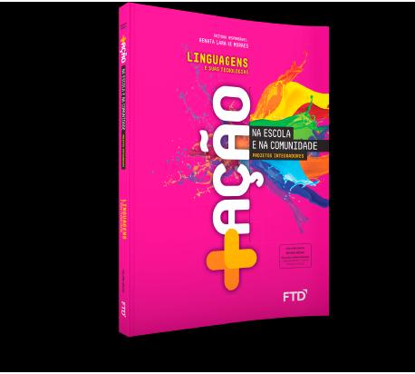 Livro +Ação Linguagens Projetos Integradores PNLD 2021