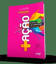Livro +Ação Linguagens do PNLD 2021